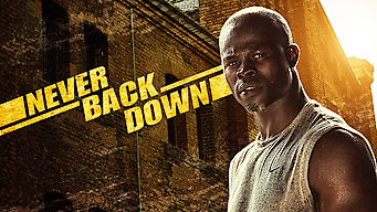Is Never Back Down (2008) on Netflix Denmark